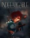 Indefatigable - J.B. Garner