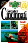 The Insiders' Guide To Greater Cincinnati: Including Northern Kentucky & Southeastern Indiana - Jack Neff