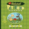 The Natural Pet Food Cookbook: Healthful Recipes for Dogs and Cats - Wendy Nan Rees, Kevin Schlanger, Troy Cummings