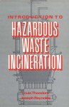 Introduction to Hazardous Waste Incineration - Louis Theodore