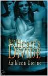 Her Heart's Divide - Kathleen Dienne
