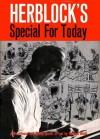 Herblock's Special for Today - Herbert Block