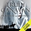 Priestess of the White - Trudi Canavan, Sarah Douglas