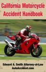 California Motorcycle Accident Handbook - Edward Smith