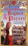Rogues and Players - Pauline Bentley