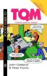 Pocket Guide to TQM - John S. Oakland, Peter Morris