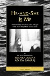 He-And-She is Me: The Indivisibility of Consciousness and Light in the Divine Body of the Ruchira Avatar - Adi Da Samraj