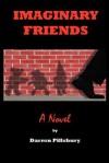 Imaginary Friends - Darren Pillsbury