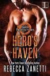Hero's Haven - Zanetti, Rebecca