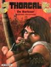 De barbaar (Thorgal, #27) - Grzegorz Rosiński, Jean Van Hamme