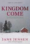 Kingdom Come - Jane Jensen