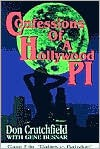 Confessions of a Hollywood P.I - Don Crutchfield, Gene Busnar