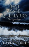 Best Kase Scenario (Hyde Series Book 2) - Layla Frost