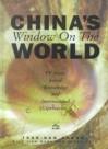 China's Window On The World: Tv News, Social Knowledge And International Spectacles (Hampton Press Communication Series) - Tsan-Kuo Chang, Jian Wang