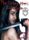 The Unbegotten - Cataclysm - James Gordon
