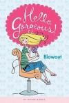 Blowout - Taylor Morris, Anne Keenan Higgins
