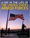 A Day in the Life of the United States Armed Forces - Lewis J. Korman, Matthew Naythons, Walter Cronkite