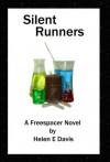 Silent Runners (Freespacers/Cyclone/Silent Runners) - Helen E. Davis