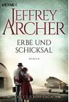 Erbe und Schicksal: Die Clifton Saga 3 - Roman - Martin Ruf, Jeffrey Archer
