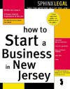 How to Start a Business in New Jersey - F. Clifford Gibbons, Rebecca A. Desimone