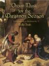 Organ Music for the Christmas Season - Rollin Smith