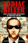 Zodiac Killer: Newly Discovered Adventures of Sherlock Holmes - Holy Ghost Writer
