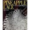 Pineapple Lace: With Complete Diagrams - Nihon Vogue