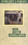 The Fire-Dwellers (Phoenix Fiction) - Margaret Laurence