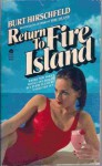 Return to Fire Island - Burt Hirschfeld