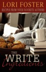 The Write Ingredients - Lori Foster