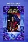Die Ringe der Macht. - Helmut W. Pesch