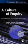 A Culture of Enquiry: Research Evidence and the Therapeutic Community - Diana Menzies, Jan Lees, Nick Manning