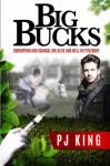 Big Bucks (Volume 2) - P J King