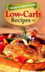 Favorite Brand Name: Low-Carb Recipes (Favorite Brand Name Cookbook) - Publications International Ltd.
