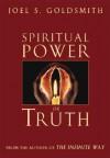 Spiritual Power of Truth - Joel S. Goldsmith