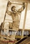 Hard Working Men: Gay Erotic Fiction - Shane Allison, David Salcido
