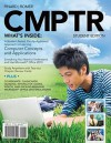 CMPTR, Student Edition [With Access Code] - Katherine T. Pinard, Robin M. Romer