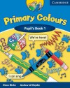 Primary Colours 1 Pupil's Book - Diana Hicks, Andrew Littlejohn
