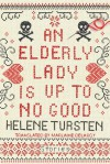An Elderly Lady Is Up To No Good - Helene Tursten