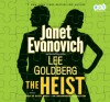 The Heist - Scott Brick, Janet Evanovich, Goldberg Lee