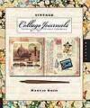 Vintage Collage Journals: Journaling with Antique Ephemera - Maryjo Koch