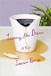Living the Dream: A Novel - Lauren Berry