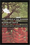 The Jungle and the Damned - Hassoldt Davis, Lawrence Millman