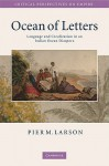 Ocean of Letters: Language and Creolization in an Indian Ocean Diaspora - Pier Martin Larson