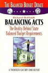Balancing Acts: The Reality Behind State Balanced Budget Requirements - Richard Briffault
