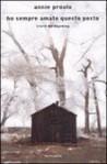 Ho sempre amato questo posto: Storie del Wyoming - Annie Proulx, Silvia Pareschi