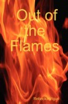 Out of the Flames - Rebecka Vigus