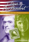Thomas Jefferson: Letters from a Philadelphia Bookworm - Jennifer Armstrong