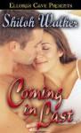 Coming In Last - Shiloh Walker