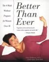 Better Than Ever: 4-Week Workout Program for Women Over 40 - Lisa Hoffman, Anita Weil Bell